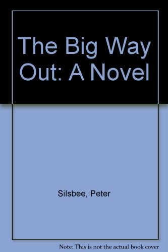 The Big Way Out