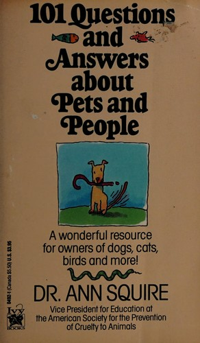 101 Questions and Answers about Pets and People
