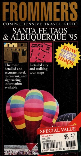 Frommer's City Guide to Santa Fe, Taos and Albuquerque, 1995