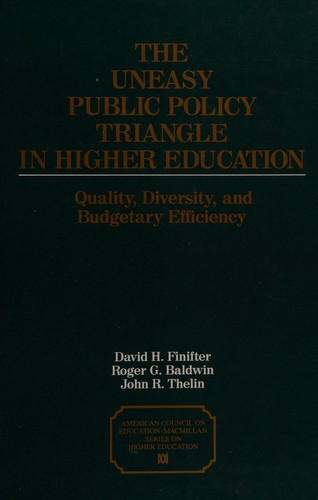 The Uneasy Public Policy Triangle in Higher Education
