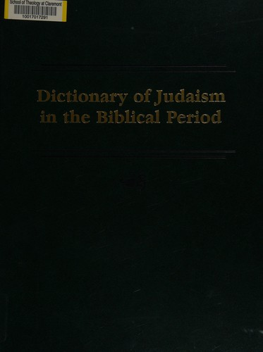 Dictionary of Judaism in the Biblical Period