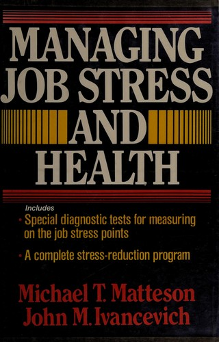 Managing Job Stress and Health