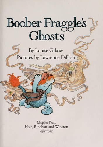 Boober Fraggle's Ghosts