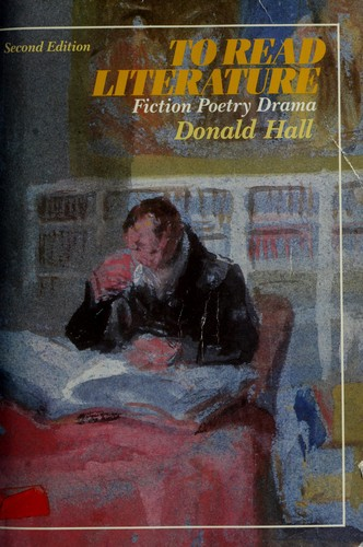 To Read Literature, Fiction, Poetry, Drama