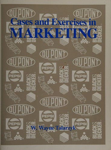 Cases and Exercises in Marketing