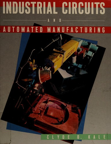 Industrial Circuits and Automated Manufacturing