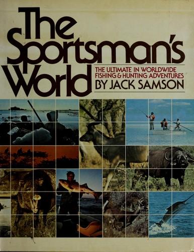The Sportsman's World