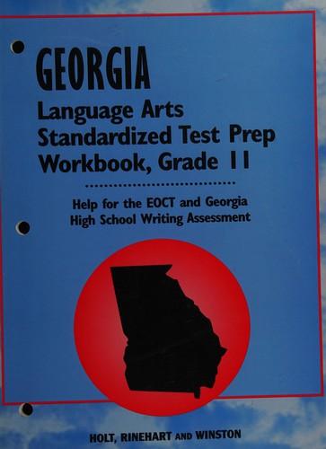 Georgia Laguage Arts Standardized Test Prep Wkbk Grd. 11