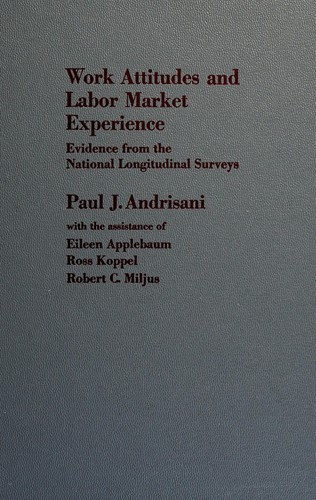 Work Attitudes and Labor Market Experience