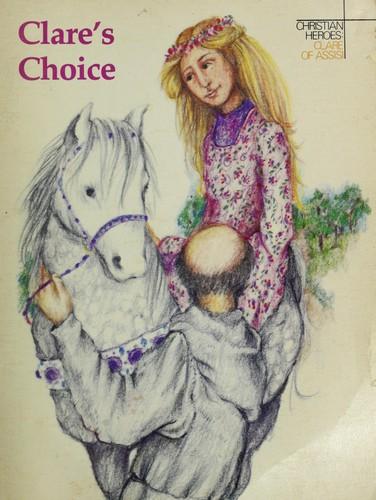 Clare's Choice