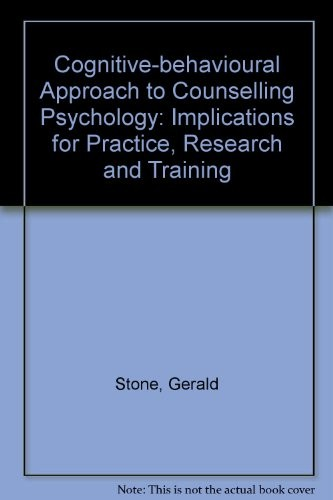 A Cognitive-Behavioral Approach to Counseling Psychology