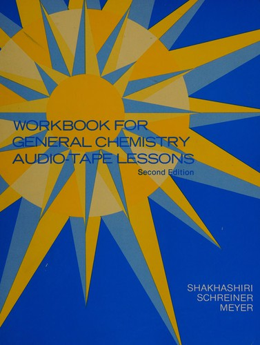 General Chemistry Audio-Tape Lessons & Workbook