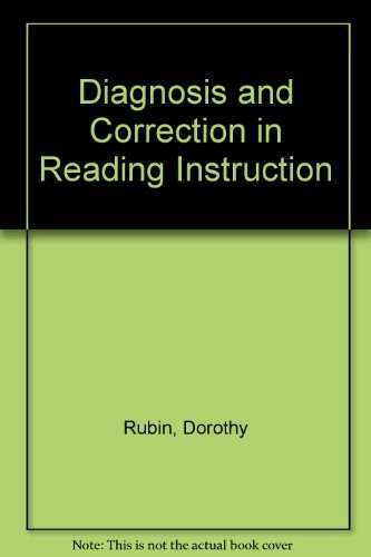 Diagnosis and Correction in Reading Instruction