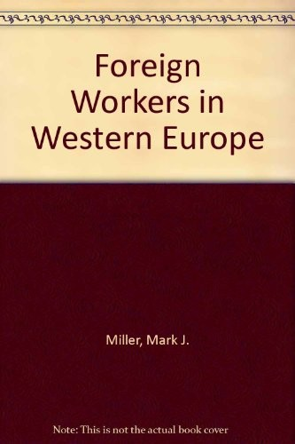 Foreign Workers in Western Europe