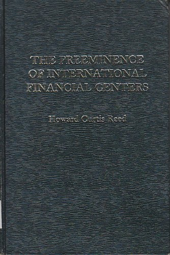 The Preeminence of International Financial Centers