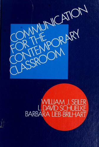 Communication for the Contemporary Classroom