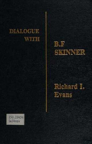 Dialogue with B.F. Skinner
