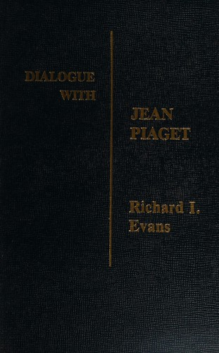 Dialogue with Jean Piaget