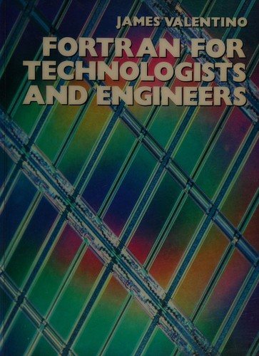 FORTRAN for Technologists and Engineers