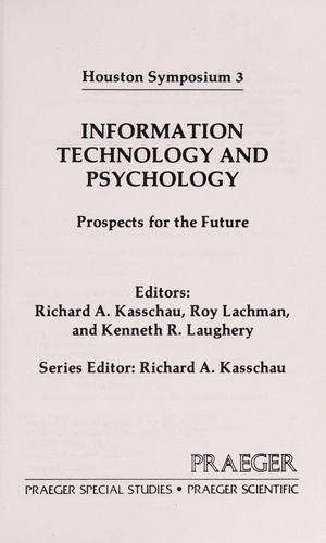 Information Technology and Psychology, Prospects for the Future