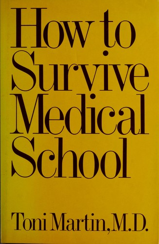 How to Survive Medical School