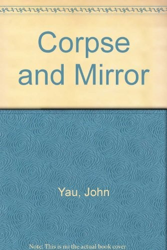 Corpse and Mirror