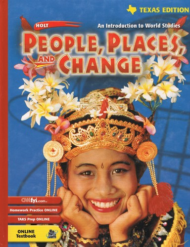 Holt People, Places, and Change: An Introduction to World Studies Texas