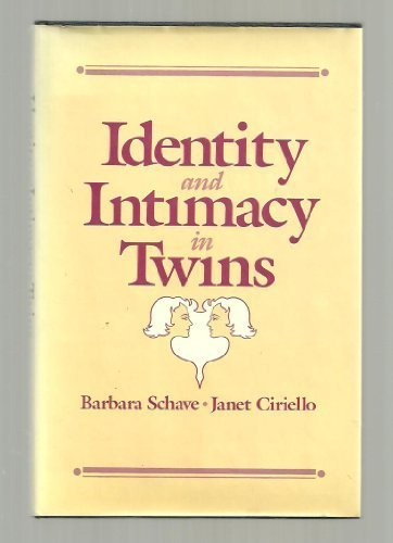 Identity and Intimacy in Twins