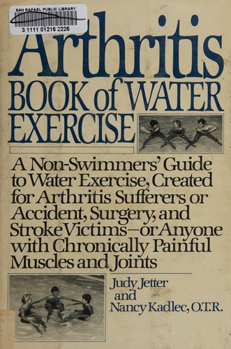 The Arthritis Book of Water Exercise