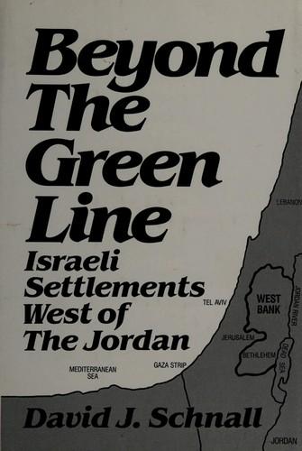 Beyond the Green Line