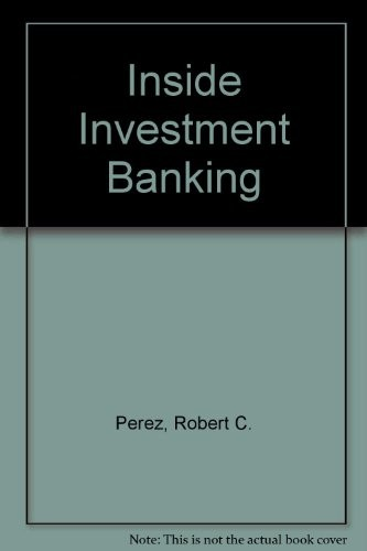 Inside Investment Banking
