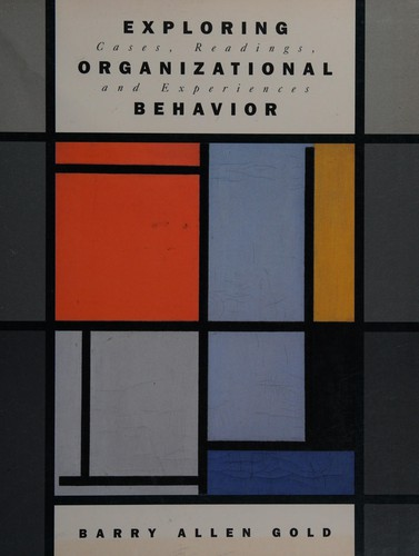 Exploring Organizational Behavior