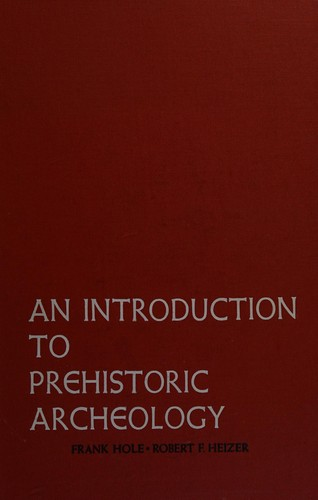 An Introduction to Prehistoric Archeology