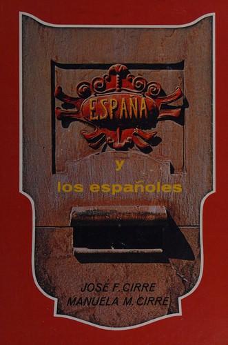 Espa~na y Los Espa~noles