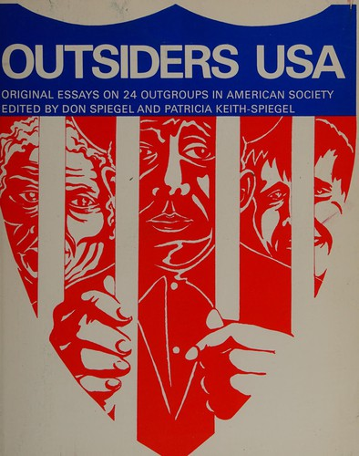Outsiders USA; Original Essays on 24 Outgroups in American Society