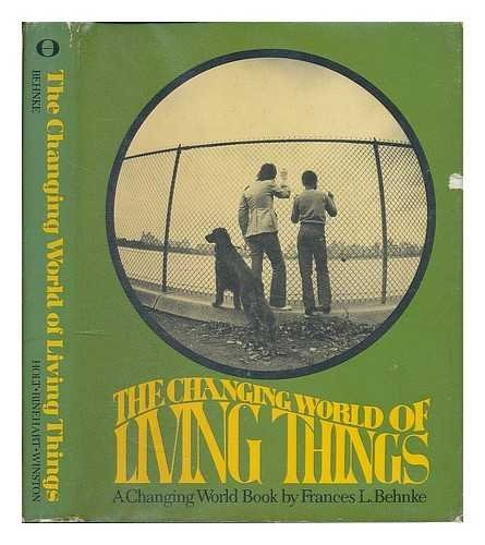 The Changing World of Living Things,