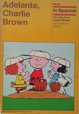 Adelante, Charlie Brown,