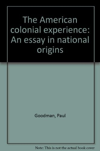 The American Colonial Experience