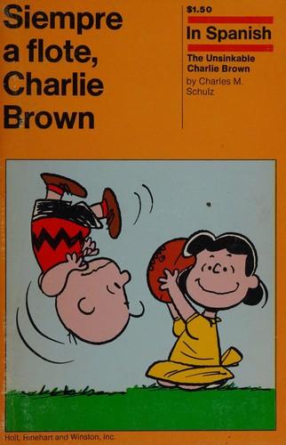 Siempre a Flote, Charlie Brown