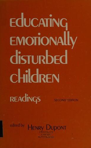 Educating Emotionally Disturbed Children