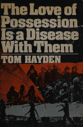 The Love of Possession Is a Disease with Them,