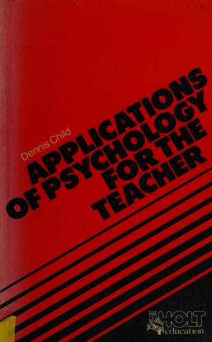 Applications of Psychology for the Teacher