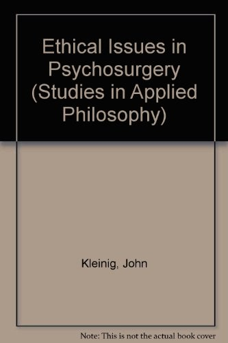 Ethical Issues in Psychosurgery