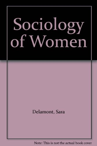 The Sociology of Women
