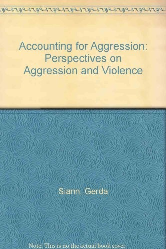 Accounting for Aggression