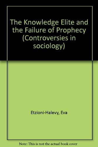 The Knowledge Elite and the Failure of Prophecy