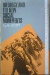 Ideology and the New Social Movements