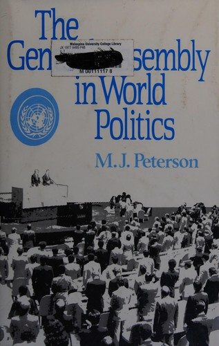 The General Assembly in World Politics