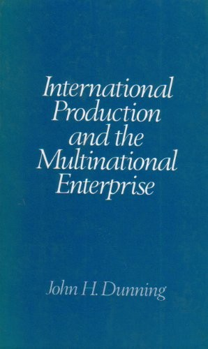 International Production and the Multinational Enterprise
