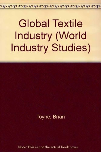 The Global Textile Industry